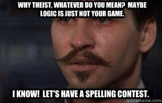 Drunken Doc Holliday Memes Quickmeme