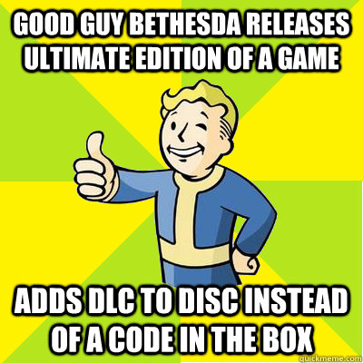 good guy bethesda releases ultimate edition of a game adds DLC to disc instead of a code in the box - good guy bethesda releases ultimate edition of a game adds DLC to disc instead of a code in the box  Fallout new vegas