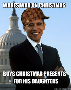 Wages War On Christmas Buys Christmas Presents For His Daughters  Scumbag Obama