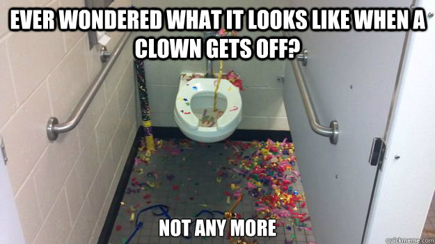 Ever wondered what it looks like when a clown gets off? Not any more - Ever wondered what it looks like when a clown gets off? Not any more  Misc