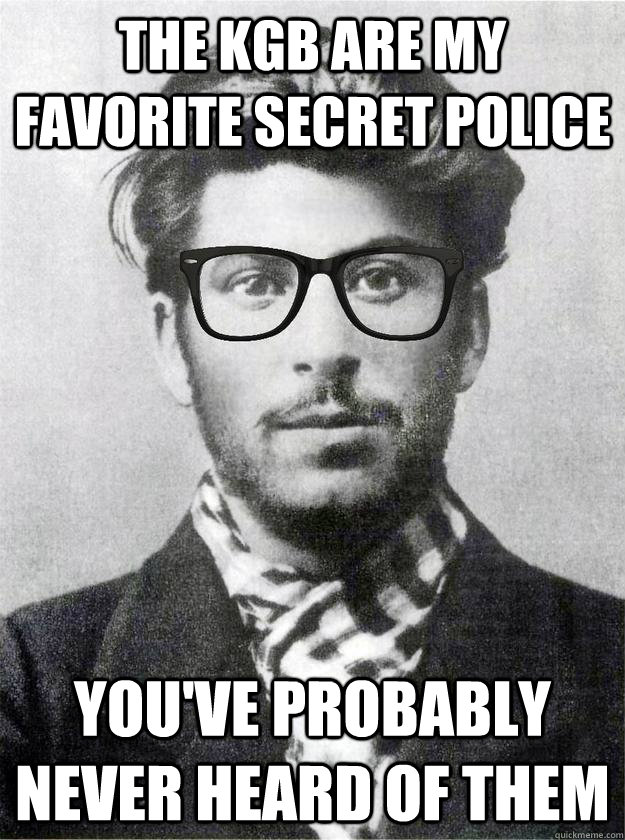 The KGB are my favorite secret police you've probably never heard of them  Hipster Young Stalin