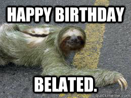 Happy birthday sloth meme - photo#27