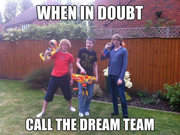 go team! - Steve Stifler | Meme Generator
