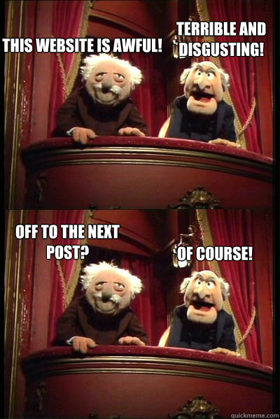 Balcony muppets memes quickmeme for View from balcony quotes