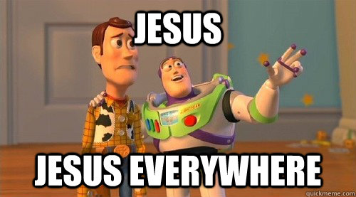 Jesus Jesus everywhere - Jesus Jesus everywhere  Buzz Kill