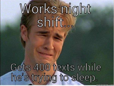 917ad8690e9a6153881633081f63844e45665ef957c3d6ceb0d356e969cabdbf works night shift quickmeme,Night Shift Meme Sleep