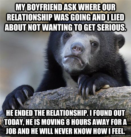 my boyfriend is not ready for a serious relationship