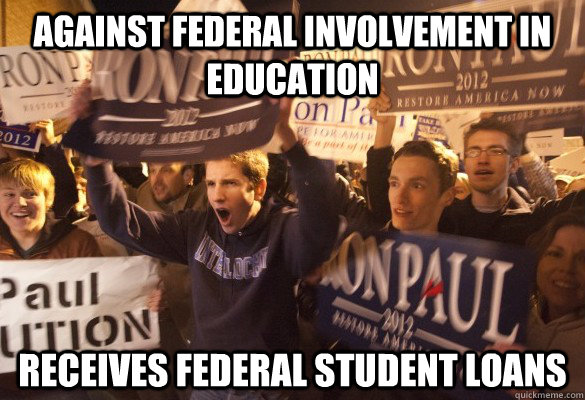 against federal involvement in education receives federal student loans - against federal involvement in education receives federal student loans  Misc