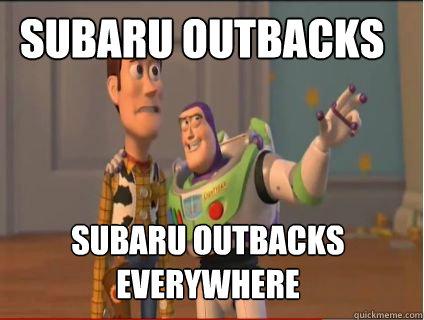 Subaru outbacks subaru outbacks everywhere - Subaru outbacks subaru outbacks everywhere  woody and buzz