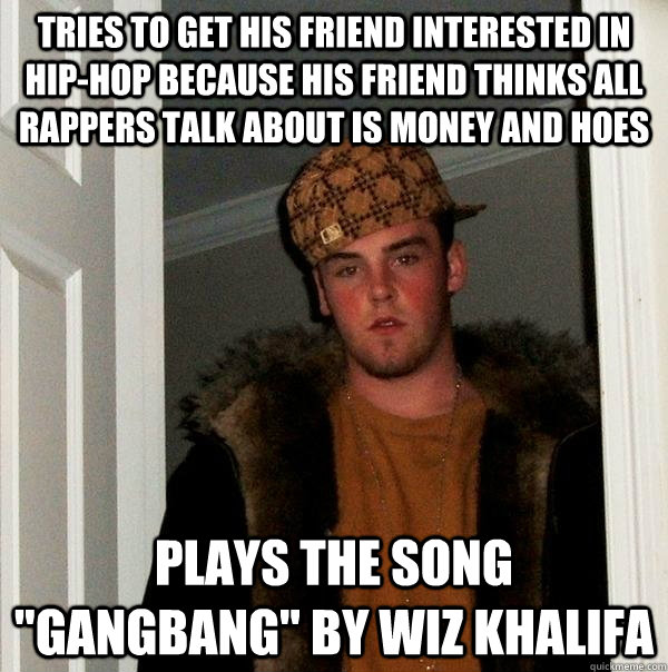 tries to get his friend interested in hip-hop because his friend thinks all rappers talk about is money and hoes plays the song