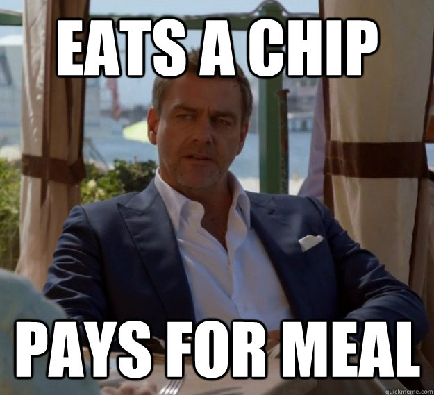 Eats a chip Pays for Meal - Eats a chip Pays for Meal  Misc