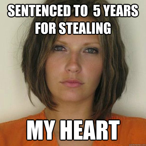 Sentenced to  5 years for stealing My heart - Sentenced to  5 years for stealing My heart  Attractive Convict