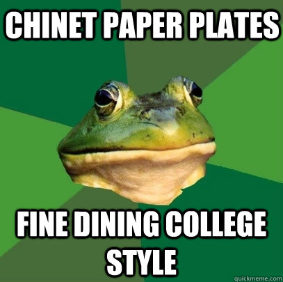 Chinet paper plates Fine dining college style - Chinet paper plates Fine dining college style  Foul Bachelor Frog