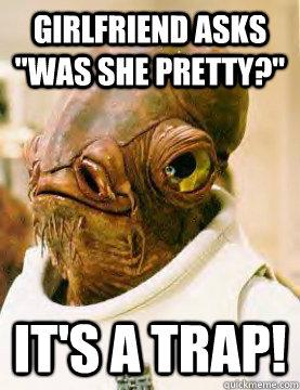 Girlfriend asks