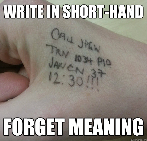 Write in short-hand Forget meaning