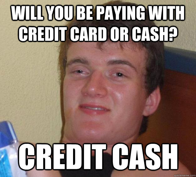 credit card vs paying cash Credit cards have become extremely important to consumers and the differences between paying with cash or with credit cards have of credit cards versus cash.