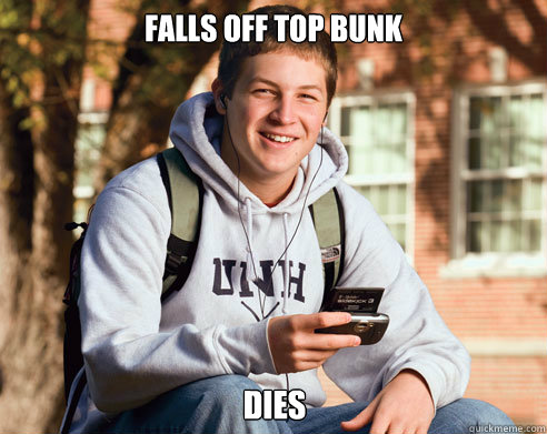 Falls off top bunk Dies - Falls off top bunk Dies  College Freshman