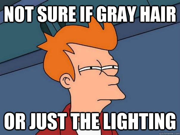 Not sure if gray hair Or just the lighting - Not sure if gray hair Or just the lighting  Futurama Fry