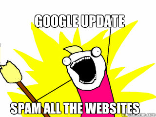 google Update spam all the websites - google Update spam all the websites  All The Things