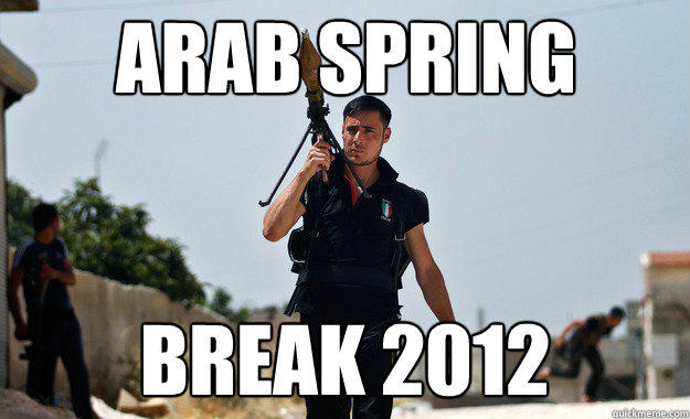 Arab Spring Break 2012 - Arab Spring Break 2012  Ridiculously Photogenic Syrian Soldier