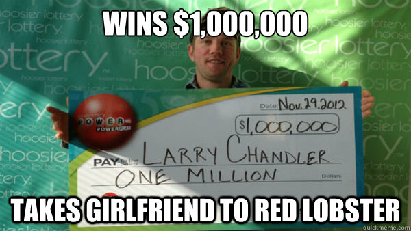 Wins $1,000,000 Takes girlfriend to Red Lobster - Wins $1,000,000 Takes girlfriend to Red Lobster  Good Guy Larry