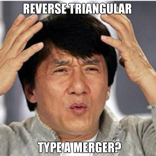 Reverse Triangular Merger? Type a Mergere