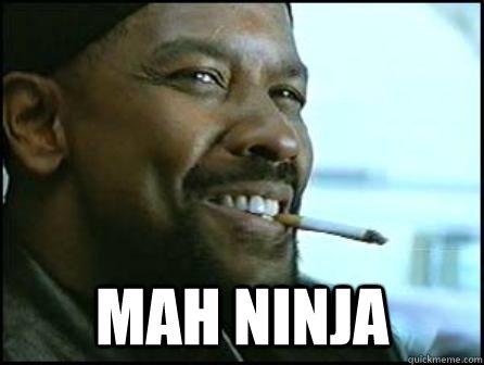 Mah ninja -  Mah ninja  Mah Nigga Denzel