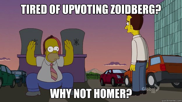 Tired of upvoting zoidberg? Why not Homer? - Tired of upvoting zoidberg? Why not Homer?  Misc