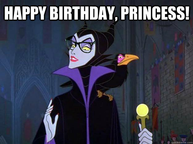 Happy birthday, princess! - Hipster Maleficent - quickmeme