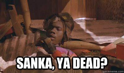 Sanka, ya dead? -  Sanka, ya dead?  Misc
