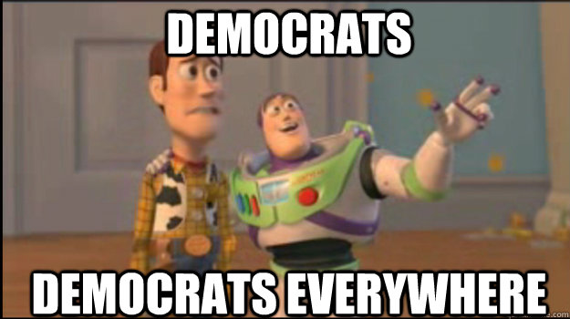 DEMOCRATS DEMOCRATS EVERYWHERE - DEMOCRATS DEMOCRATS EVERYWHERE  Misc