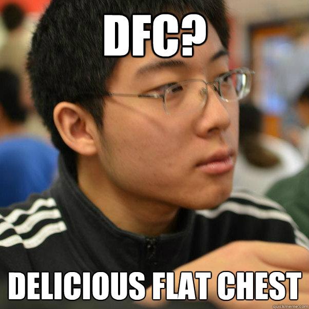 DFC? delicious flat chest