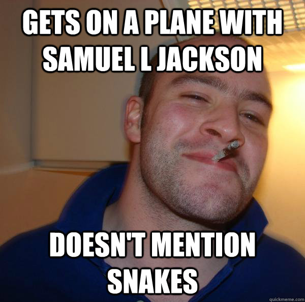 gets on a plane with samuel l jackson doesn't mention snakes - gets on a plane with samuel l jackson doesn't mention snakes  Misc