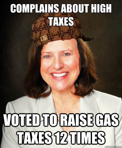 Complains about high taxes Voted to raise gas taxes 12 times