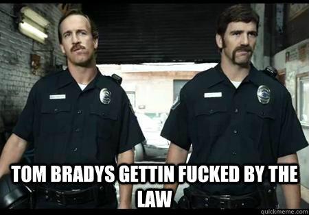 Tom bradys gettin fucked by the law