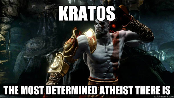 Kratos The most determined atheist there is