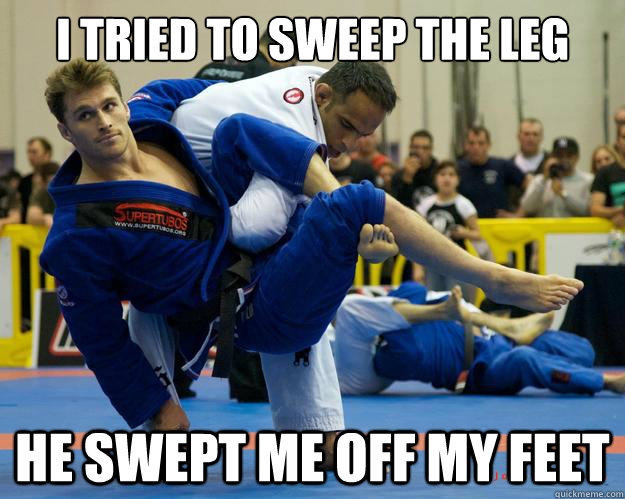 I tried to sweep the leg He swept me off my feet - I tried to sweep the leg He swept me off my feet  Ridiculously Photogenic Jiu Jitsu Guy