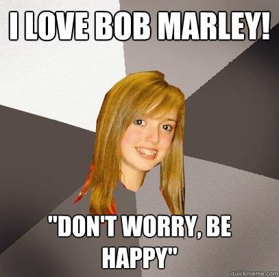 i love bob marley!