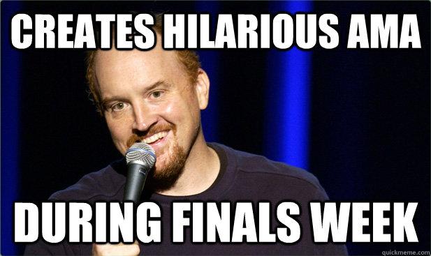 Creates hilarious AMA during finals week