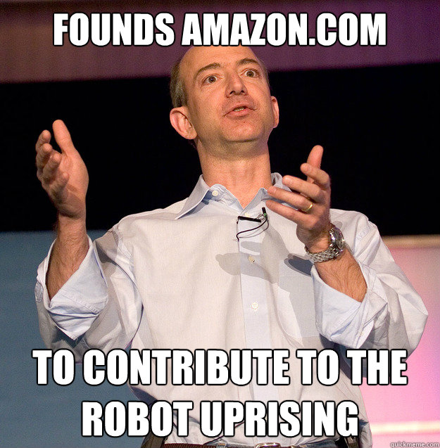 Robot Jeff Bezos Memes Quickmeme