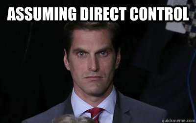 ASSUMING DIRECT CONTROL  - ASSUMING DIRECT CONTROL   Menacing Josh Romney