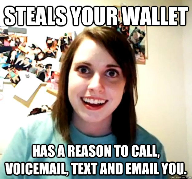 steals your wallet has a reason to call, voicemail, text and email you. - steals your wallet has a reason to call, voicemail, text and email you.  Misc