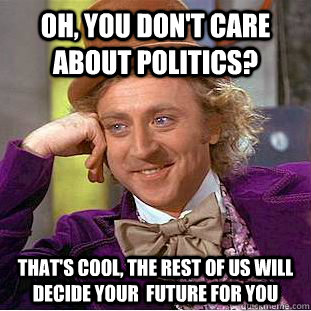 A meme of Condescending Willy Wonka reads