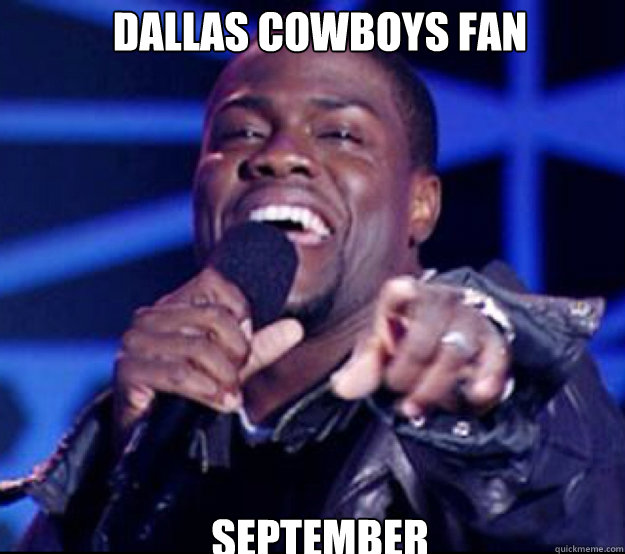 Dallas Cowboys fan September - Dallas Cowboys fan September  Kevin Hart