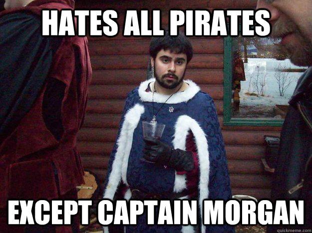 hates all pirates except captain morgan