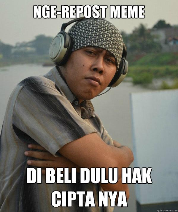 nge-repost meme di beli dulu hak cipta nya  Amin Rich Man