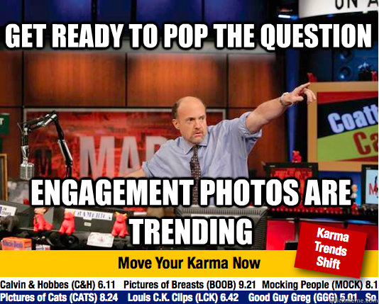 Get ready to pop the question Engagement photos are trending  Mad Karma with Jim Cramer
