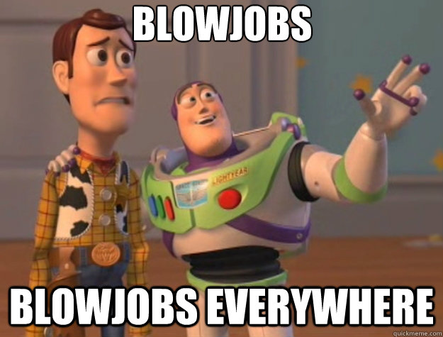 Blowjobs Blowjobs Everywhere - Blowjobs Blowjobs Everywhere  Toy Story