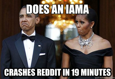 Does an IAmA Crashes Reddit in 19 minutes
