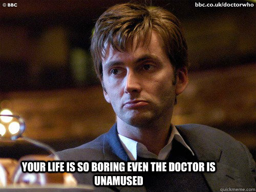 the doctor is unamused